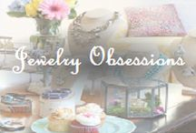 Jewelry Obsessions