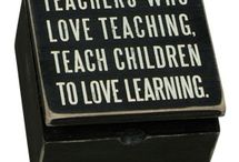 For all Educators / by Carol Camp