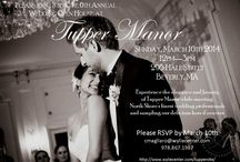 6th Annual Wedding Open House / Experience the elegance and beauty  of Tupper Manor while meeting  North Shore's finest wedding professionals  and sampling our delicious hors d'oeuvres