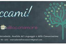 #dilloconamore / Comunicazione & Linguaggio