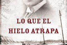 LO QUE EL HIELO ATRAPA de Bruno Nievas / Toda la información y más...sobre el libro.