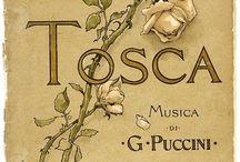 Tosca / Melodramma in tre atti su libretto di Giuseppe Giacosa e Luigi Illica, dal dramma La Tosca di Victorien Sardou. Prima rappresentazione: Roma, Teatro Costanzi, 14 gennaio 1900.
