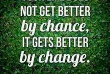 Change is inevitable. Embrace it.