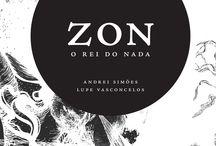Zon - O rei do nada / Autor: Andrei Simões Ilustradora: Lupe Vasconcelos