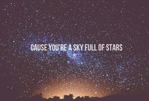 Stars / Cause your sky cause your sky full of stars