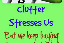 CLUTTER CONTROL / by Tonja Owens