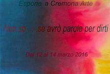 Cremona Arte 12.13.14. marzo 2016