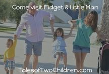 Visiting with Fidget & Little Man / Marketing for our blog: TalesofTwoChildren.com