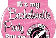 Bachelorette Party / by Heather Bustraan
