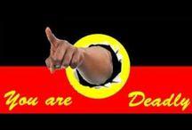 Aboriginal / You are deadly