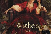 Wishes and Sorrows / Inspirations and aesthetics relating to my short story collection, Wishes and Sorrows.