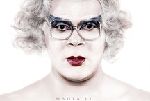 Madea / by Kay Faubion