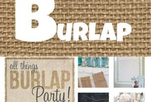 Burlap / by Shelly Stegall