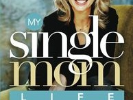 Single Moms / by Angela Thomas-Pharr