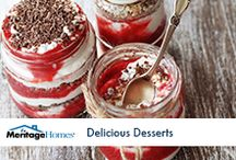 Delicious Desserts / Our favorite delicious desserts to indulge in.  / by Meritage Homes