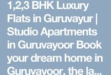 1, 2, 3 BHK Luxury Apartments & Studio Flats In Guruvayoor