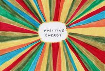 positive energy / energy for the heart and soul , light, enlightenment and a sense of inner power