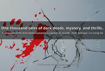 1000 Tales of Crime, Mystery, & Thrills / One thousand tales of dark deeds, mystery, and thrills..  A showcase of the dark deeds humanity is capable of, murder, theft, betrayal, it's a long list
