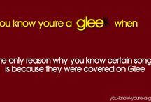 You Know You're A Gleek When.....