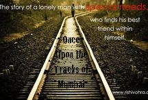 Once Upon the Tracks of Mumbai / Woven around the ubiquitous rail routes and other unique aspects of Mumbai, ONCE UPON THE TRACKS OF MUMBAI is an endearing power-packed story of love, adventure, heartbreak, and courage. Awarded a special mention at the Hollywood Book Festival (www.rishivohra.com).