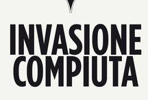 Invasioni Compiute! 2013 / Eccole finalmente...le invasioni compiute dai nostri Invasori...da tutti voi!   Siete favolosi!!! :D