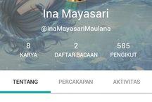 My Story / @InaMayasari Maulana, gabung 2 november 2015 8 cerita diterbitkan 15-11-2016
