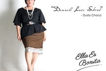 2015 - Bottoms / Bottoms which specially designed for sophisticated curvy women originally made by Indonesian Designer & Local Brand: Ella Es Bonita.