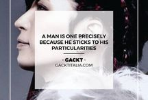 QUOTES ~ by GACKTITALIA.com / Follow @GACKTITALIA on instagram to get the latest quotes
