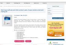 Avaya Users List   Email List of USAAvaya Customers / Verified List of Avaya users in USA, UK, Australia, Europe and Canada - http://www.list2tech.com/avaya-software-users-customers-marketing-email-list.php