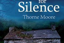 """A Time For Silence / images inspiring or prompted by """"A Time For Silence."""""""
