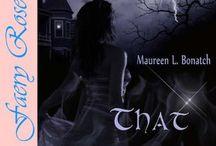 That Magic Moment- Novella / by Maureen L. Bonatch, Author