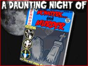A Daunting Night of Monsters and Murder - Murder Mystery Party / This spooky Halloween murder mystery party game is an entertaining monster murder mystery for up to 20 guests with gender flexibility, ages 13 and up! So get your scariest costume together and get ready to sleuth an awesome & spooky mystery! It doesn't even have to be Halloween to have a monstrous good time! Have this party at any time during the year!
