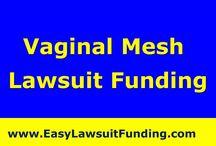 Vaginal Mesh Lawsuit Funding – Lawsuit Settlement Loan