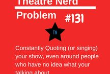 Thespian Problems / Problems only us thespians can empathize with