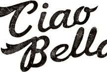 ciao bella / by misschrissyf