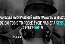 Cytaty rap / Cytaty rap takich raperów jak: Pezet, Ostr czy Słoń.