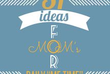 31 Ideas For Mom Daily Me Time / by *Connie* Ross