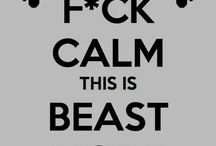 F*#k Calm, This is Beastmode!