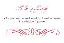 ✤To be a lady