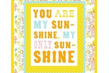 You Are My Sunshine! / by Maxine Chapman