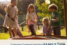 Comano Cattoni Holiday_FAMILY / Le esperienze più divertenti ed emozionanti... quelle vissute con i nostri cari: le persone che amiamo!