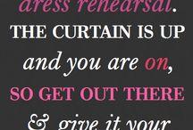 Theatre Quotes / Theatre Quotes