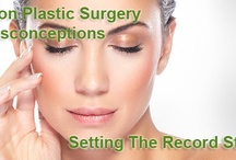 Plastic Surgery Myths / Misconceptions. Faux Pas. Blunders. What you thought you knew about Plastic Surgery.
