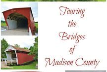 Covered Bridges of Madison County / Information on and pictures of the world-famous covered bridges of Madison County, Iowa