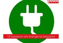 Energie besparen / Bekijk onze tips voor het besparen van energie in en om het huis