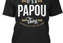 PAPOU TEES / Gift ideas for Papou! Tees, Hoodies and Long-sleeves available in the style and color of your choice! By Cido Lopez