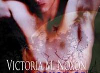 My Books / Books by Victoria M. Noxon
