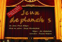 Jeux de Planches (de Jean-Paul Alègre)
