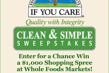 Clean and Simple Sweepstakes / Win a $1,000 Shopping Spree at Whole Foods Market!  First Prize: $1,000 to spend at any Whole Foods Market Ten $100 Second Prize Winners will receive If You Care Gift Baskets  ENTER AUGUST 1ST THROUGH SEPTEMBER 30TH  www.ifyoucaresweepstakes.com