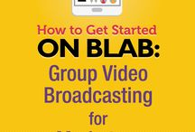 Blab Broadcasting & Tips